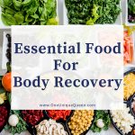 Essential Food For Body Recovery