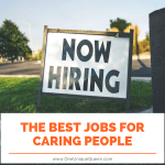 The Best Jobs For Caring People