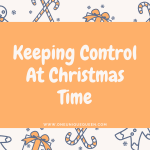 Keeping Control At Christmas Time
