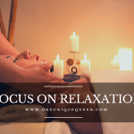 Focus on Relaxation