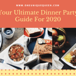 Your Ultimate Dinner Party Guide For 2020