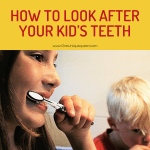 How To Look After Your Kid's Teeth