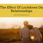 The Effect Of Lockdown On Relationships
