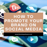 How To Promote Your Brand On Social Media