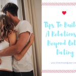 Tips To Building A Relationship Beyond Online Dating