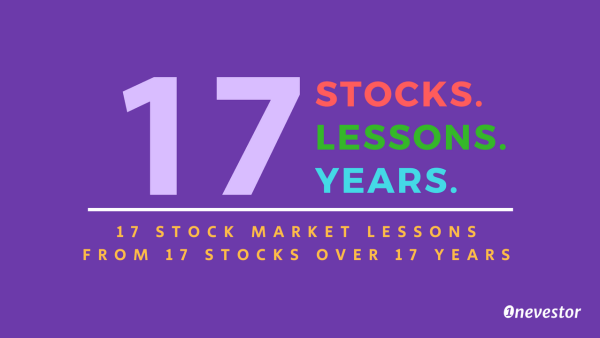 17 Stock Market Lessons From 17 Stocks Over 17 Years