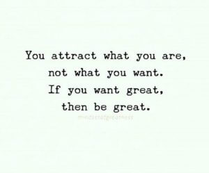 quote, you, attract, great, tribe