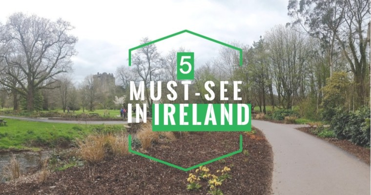 5 Dreamy Must-See Landmarks in Ireland