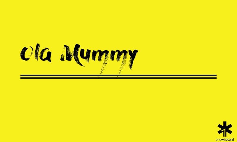 ola mummy