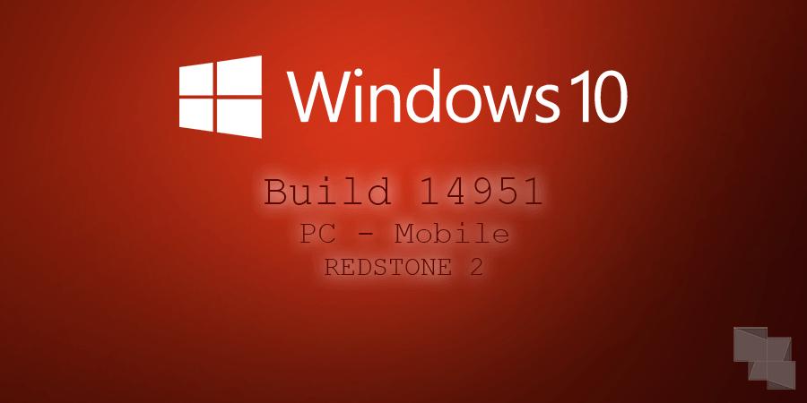 build-14951-pc-mobile-windows-10