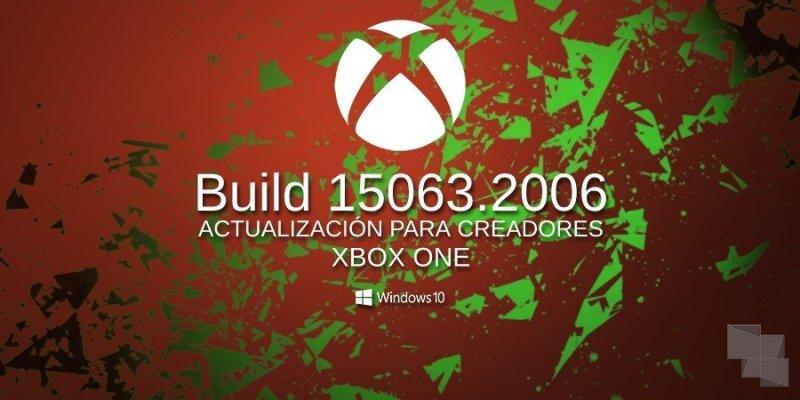 Build 15063.2006 Xbox One Insider