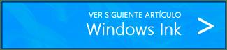 Ver siguiente artículo (Windows Ink)