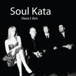 Soul Kata - Here I Am
