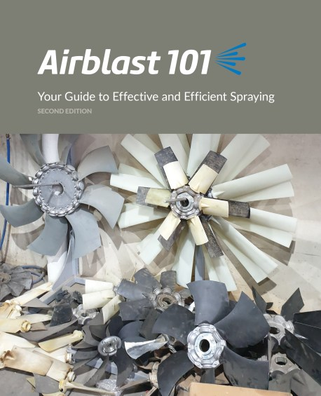 Cover photo of book Airblast 101: Your Guide to Effective and Efficient Spraying, Second Edition