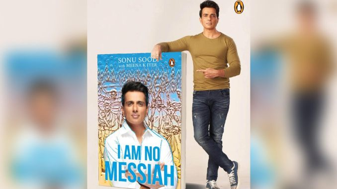Sonu Sood's Humanitarian Work During COVID-19 Pandemic Is Now Immortal As A Book 'I Am No Messiah'