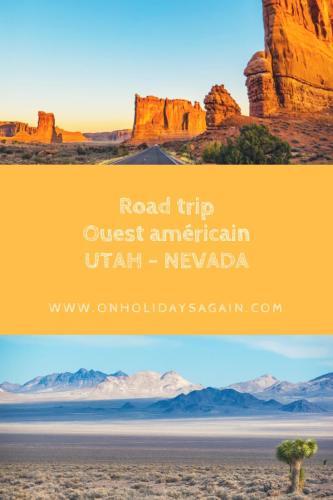Road trip Ouest américain Utah-Nevada Pinterest