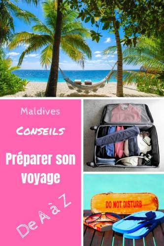 Préparer son voyage Maldives Pinterest