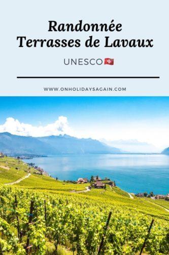 Randonnée Terrasses Lavaux UNESCO Pinterest