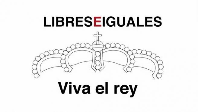 Viva el Rey - Libres e iguales
