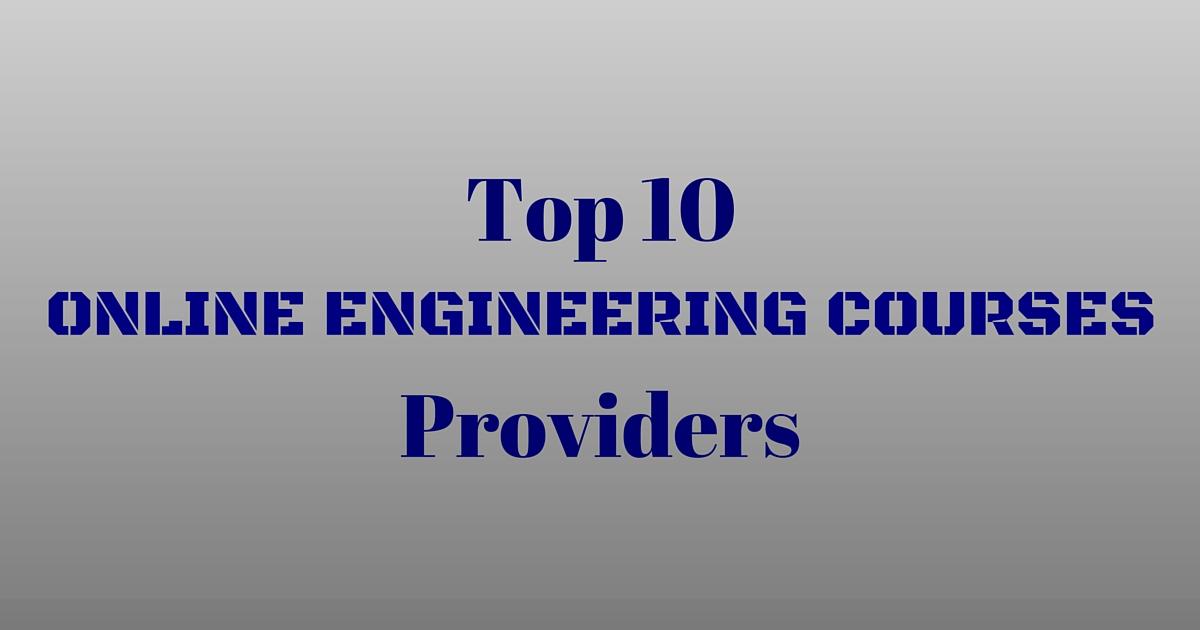 Top 10 Online Engineering Courses Providers
