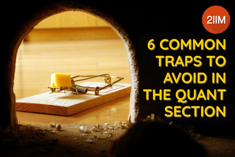 6 Common Traps to Avoid in the Quant Section