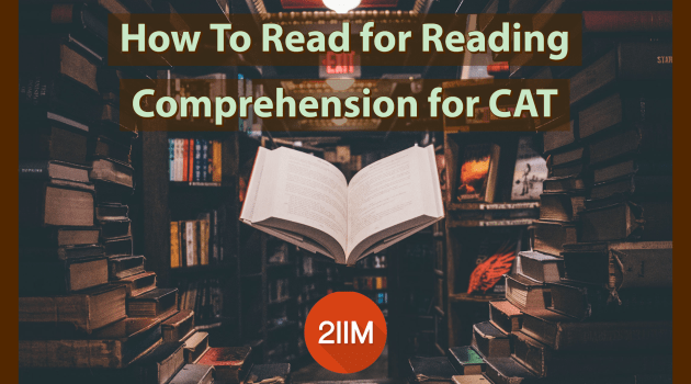 How To Read for Reading Comprehension For CAT