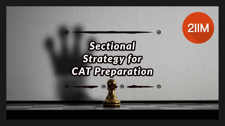 Sectional Strategy for CAT Preparation