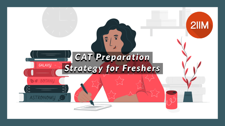 CAT Preparation Strategy for  Freshers