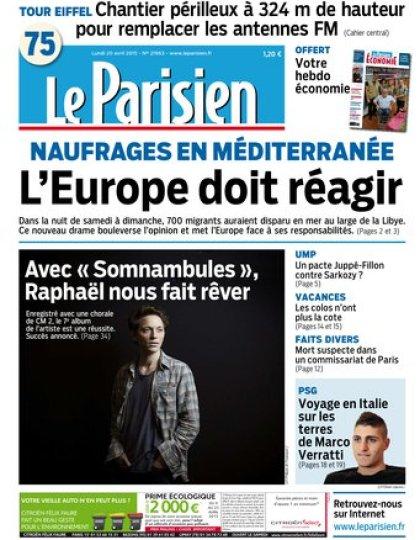 Le Parisien + Journal de Paris & supplément Economie du lundi 20 avril 2015