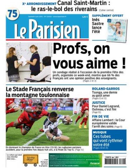 Le Parisien + Journal de Paris du Samedi 6 Juin 2015