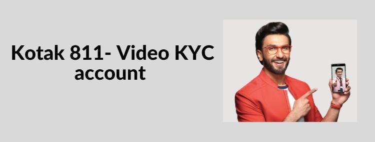 video KYC kotak 811
