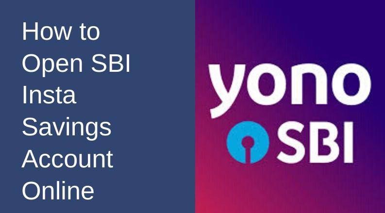 How to Open SBI Insta Savings Account Online