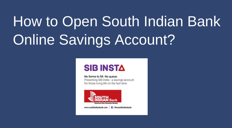 How to Open South Indian Bank Account Online Savings Account_