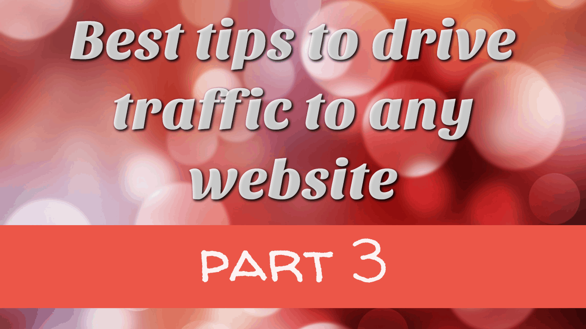 Best tips to drive traffic to any website3_tw