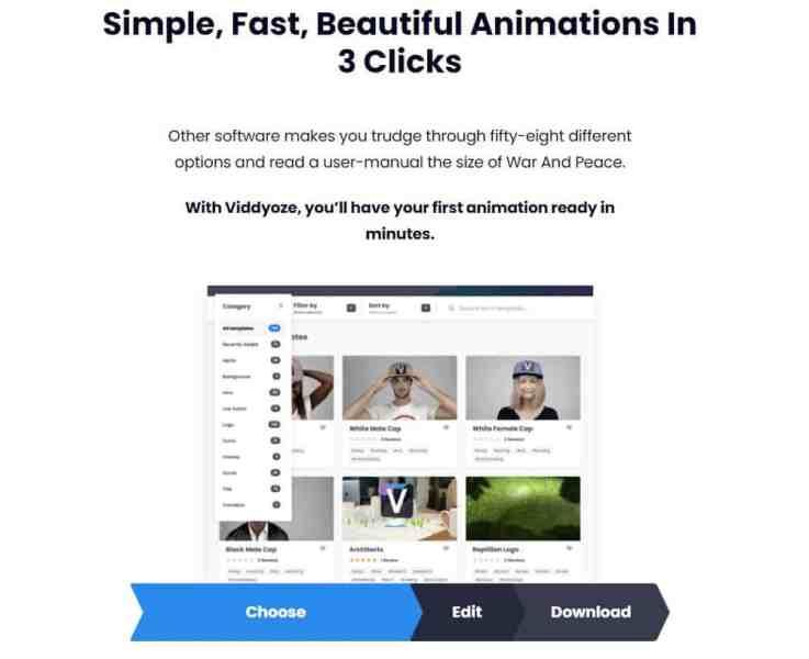 Viddyoze is easy to use