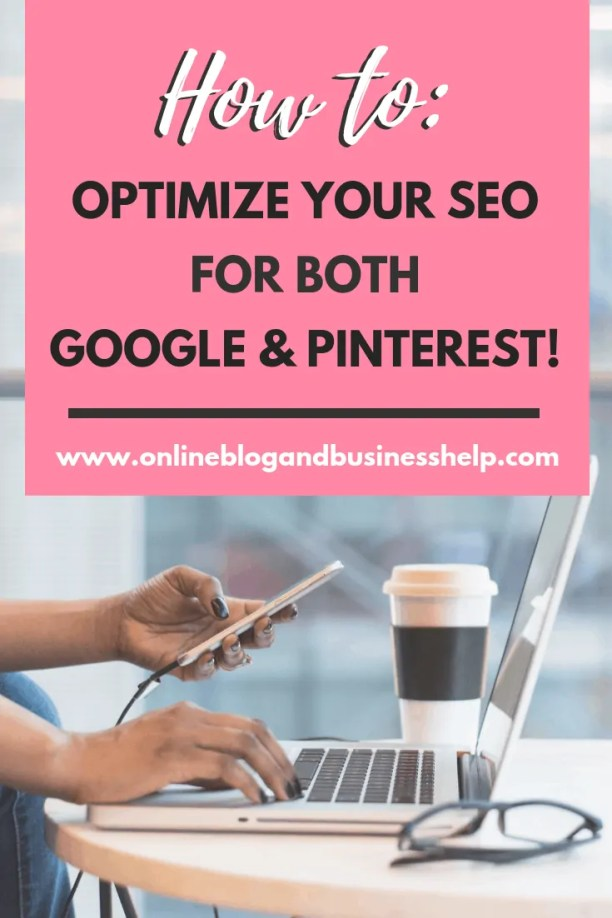 How To Optimize SEO for both google and pinterest