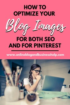 How to Optimize Your Blog Images for Both SEO and For Pinterest