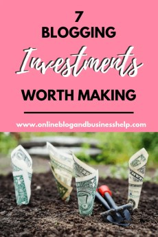 7 Blogging Investments Worth Making