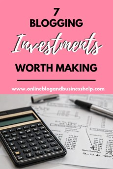 Blogging Investments Worth Making