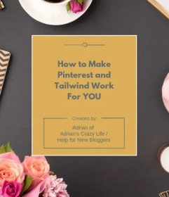 Guide to Making Pinterest and Tailwind Work for You - Ebook