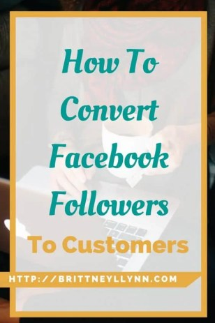 How to Convert Facebook Followers into Customers