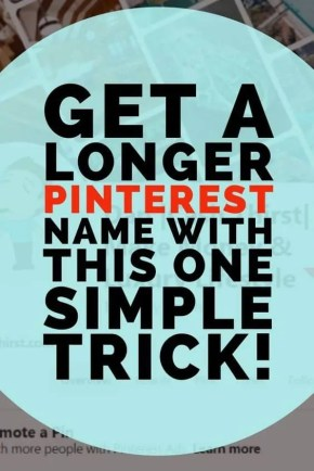 How to get a longer Pinterest name with this one simple trick