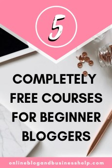 5 Completely Free Courses for Beginner Bloggers