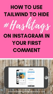 How to Use Tailwind to hide hashtags on instagram in your first comment