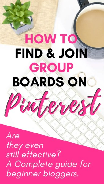 "Keyboard, cup of coffee and a plant with the text ""How to find and join group boards on Pinterest"""