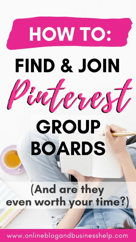 "Woman writing in notebook with text ""how to find and join Pinterest Group Boards"""
