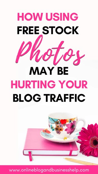 """Teacup and a pink flower with the text """"How using free stock photos may be hurting your blog traffic"""""""