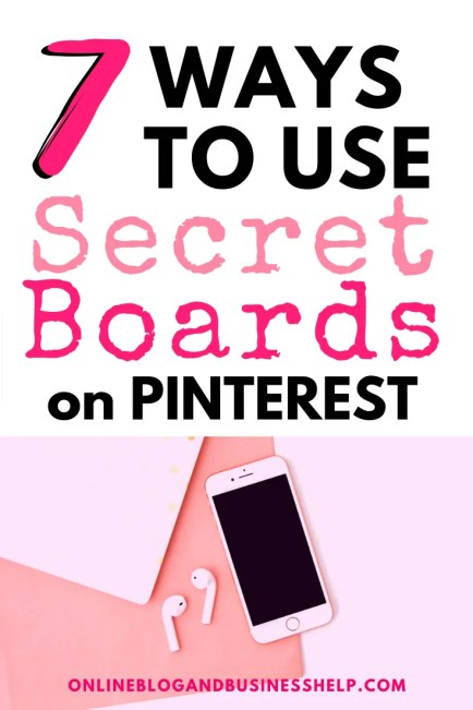 7 Ways to Use Secret Boards on Pinterest
