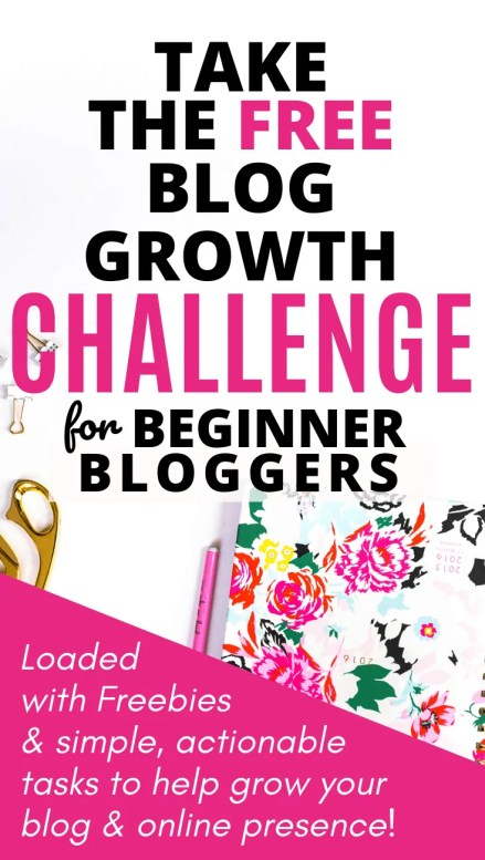 Take the Free Blog Growth Challenge for Beginner Bloggers