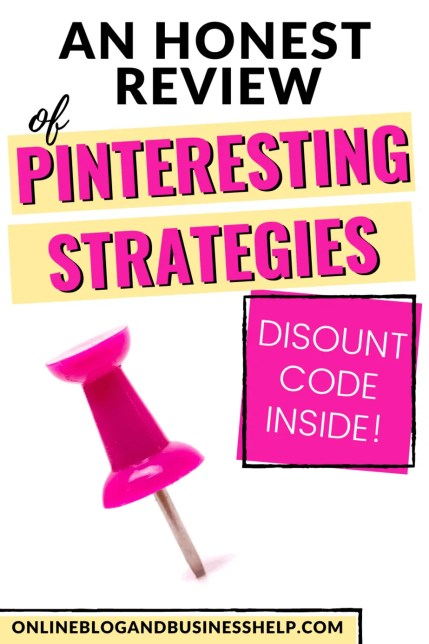 "Pink Pushpin with the text ""An Honest Review of Pinteresting Strategies"""